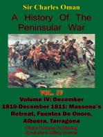 A History of the Peninsular War, Volume IV December 1810-December 1811
