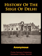 History Of The Siege Of Delhi [Illustrated Edition]