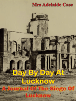 Day by Day at Lucknow: A Journal of the Siege of Lucknow [Illustrated Edition]