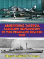 Argentina's Tactical Aircraft Employment In The Falkland Islands War