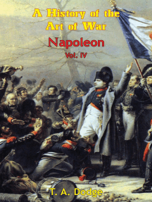 Napoleon: a History of the Art of War Vol. IV: from the Beginning of the French Revolution to the End of the 18th Century [Ill. Edition]