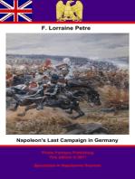 Napoleon's Last Campaign in Germany