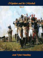 Napoleon and his Marshals - Vol II