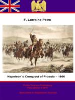 Napoleon's Conquest of Prussia – 1806