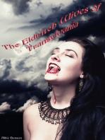 The Eldritch Wives of Transylvania