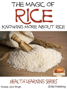 The Magic of Rice: Knowing more about Rice