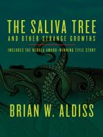The Saliva Tree