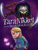 Tara Nikkel and the Shaman of La'la Eek (Tara Nikkel Book 2)