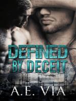Defined By Deceit