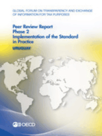 Global Forum on Transparency and Exchange of Information for Tax Purposes Peer Reviews: Uruguay 2015:  Phase 2: Implementation of the Standard in Practice