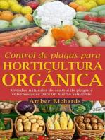Control de plagas para horticultura orgánica