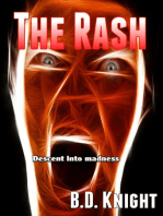 The Rash - Descent Into Madness