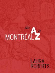 Montréal de A à Z