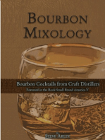 Bourbon Mixology (Bourbon cocktails from the craft distillers featured in the book Small Brand America V)