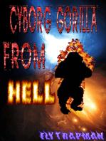 Cyborg Gorilla From Hell