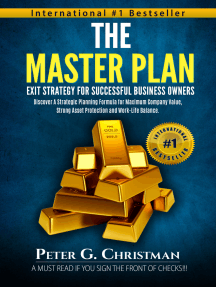 The Master Plan Exit Strategy for Successful Business Owners: Discover a Strategic Planning Formula