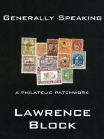 Generally Speaking: a Philatelic Patchwork