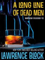 A Long Line of Dead Men: Matthew Scudder, #12