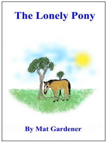 The Lonely Pony: Tales of Triumph