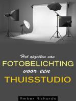 Het opzetten van fotobelichting voor een thuisstudio
