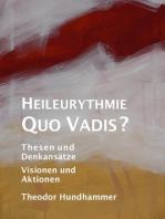 Heileurythmie - Quo Vadis?