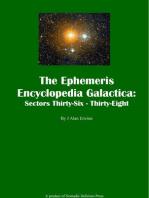 The Ephemeris Encyclopedia Galactica Sectors Thirty-Six