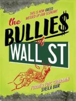 The Bullies of Wall Street