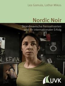 Nordic Noir: Skandinavische Fernsehserien und ihr internationaler Erfolg