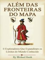 Além das Fronteiras do Mapa