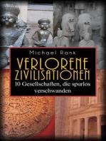 Verlorene Zivilisationen