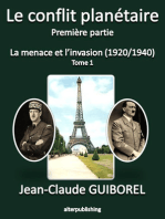 La menace et l'invasion (1920/1940) - Tome 1