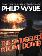 The Smuggled Atom Bomb