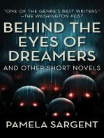 Behind the Eyes of Dreamers