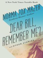Dear Bill, Remember Me?