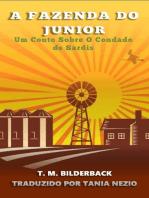 A Fazenda Do Junior - Um Conto Sobre O Condado de Sardis