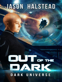 Out of the Dark: Dark Universe, #2