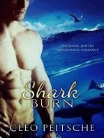 Shark Burn (The Shark Shifter Paranormal Romance, #5)