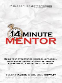 14-Minute Mentor: Build a Structured Mentoring Program