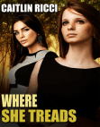 Where She Treads Free download PDF and Read online