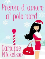 Premio d'amore al Polo Nord