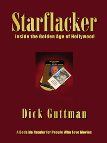 Starflacker: Inside the Golden Age of Hollywood