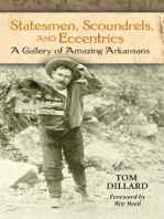 Statesmen, Scoundrels, and Eccentrics