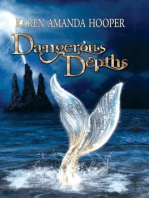 Dangerous Depths