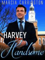 Harvey Handsome
