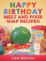Happy Birthday Melt and Pour Soap Recipes