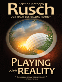 Playing with Reality