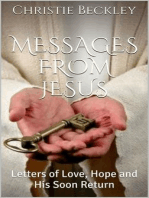Messages from Jesus, Letters of Love, Hope and His Return