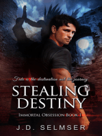 Stealing Destiny (Immortal Obsession Book 1)