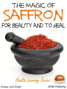 The Magic of Saffron: For Beauty and to Heal