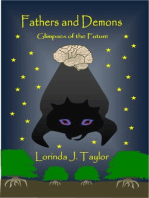 Fathers and Demons; Glimpses of the Future